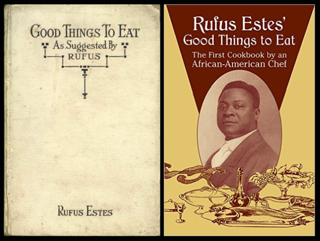 On the left, the cover from the first edition of Estes's book; on the right, a later edition with the misnomer that Rufus was the first African-American cookbook writer.